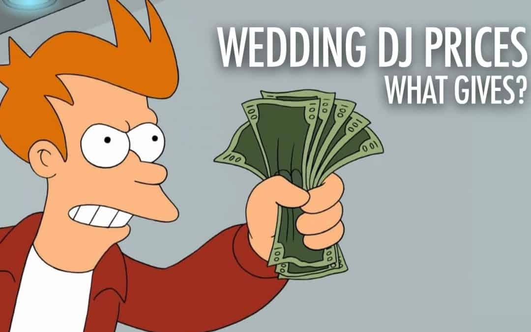 Wedding DJ Prices. $500. $2500. $5000 Why The Differences?