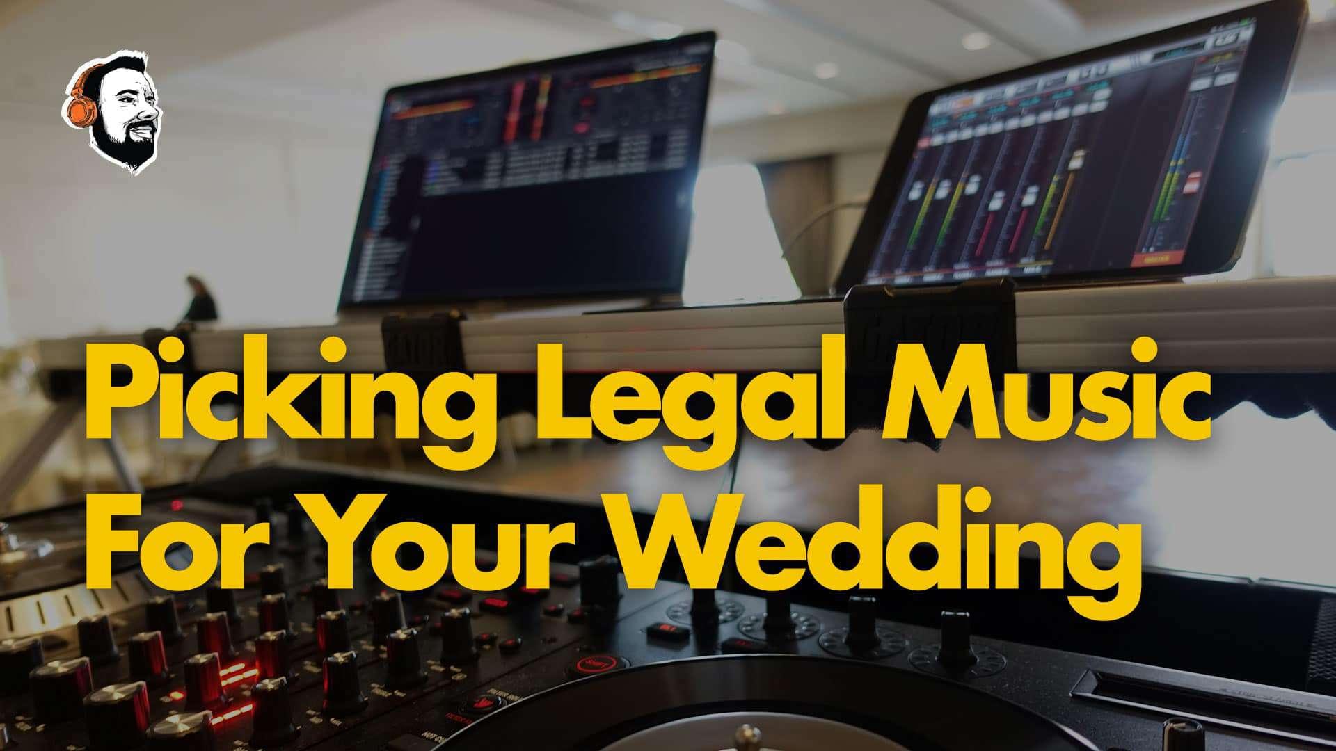 Picking Legal Music