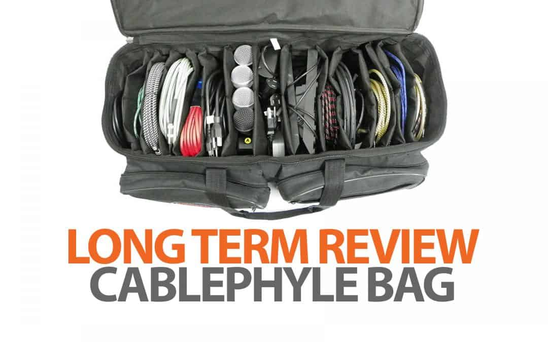 Cablephyle Bag: Long Term Review