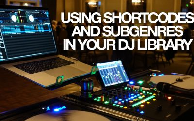 Using Shortcodes and Subgenres in your DJ Library