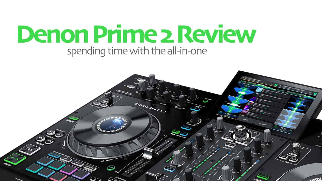 Denon Prime 2 Review