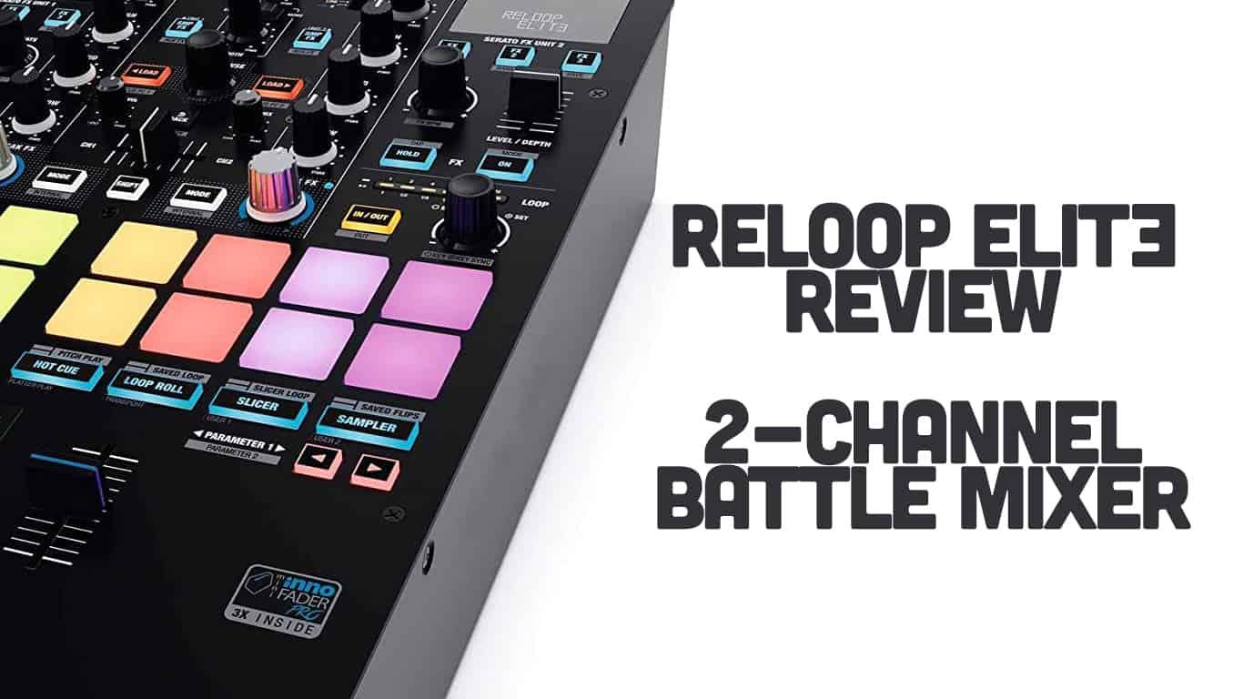 Reloop Elite Mixer Review