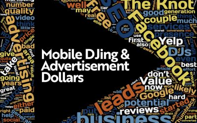 Mobile DJing and Advertisement Dollars
